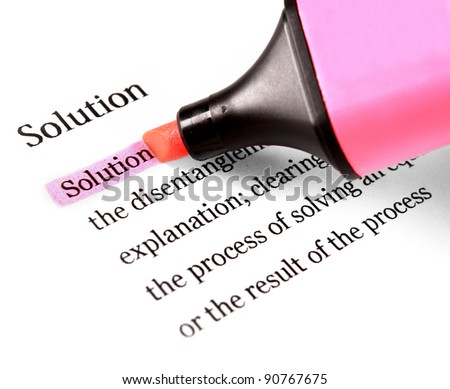 Highlighter and word solution concept business background