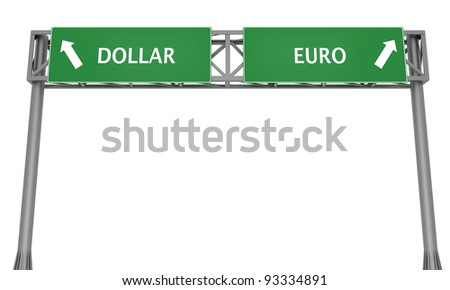 ... sign displaying Dollar and Euro in opposite direction - stock photo