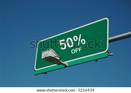 highway sign that says 50% off