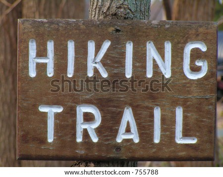 HIKING TRAIL SIGN ALONG A PUBLIC RECREATION TRAIL