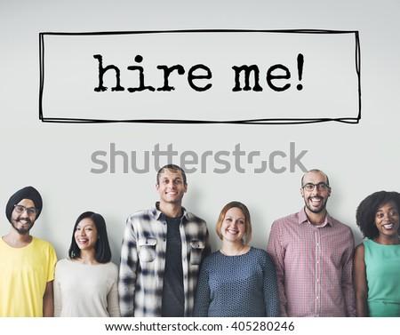 Hire Me Hiring Human Resources Jobs Recruitment Concept