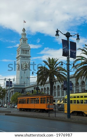 Historic San Francisco Street Cars in front of the Ferry Building