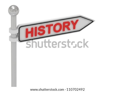 HISTORY arrow sign with letters on isolated white background
