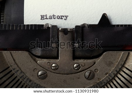 History typed on an old typewriter #1130931980
