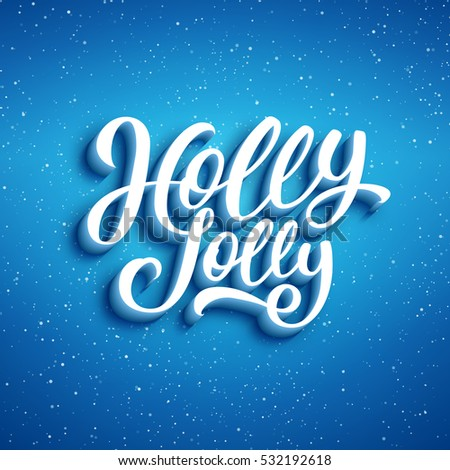 Holly Jolly lettering on blue blurry background with sparkles. Greeting card design template for Merry Christmas with 3D typography label #532192618