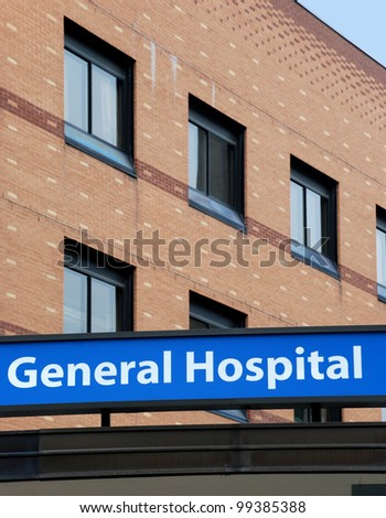 Hospital building and sign