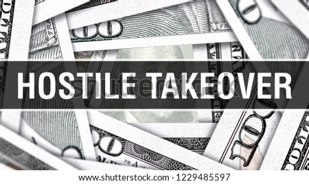 Hostile Takeover Closeup Concept. American Dollars Cash Money,3D rendering. Hostile Takeover at Dollar Banknote. Financial USA money banknote Commercial money investment profit concept