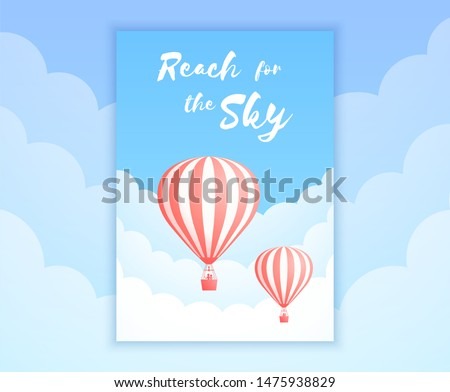 Hot air balloon sky adventure illustration. White clouds on summer blue sky with big motivational quote and red stripe hot air balloons for adventure holiday promo banner. Clipping mask applied