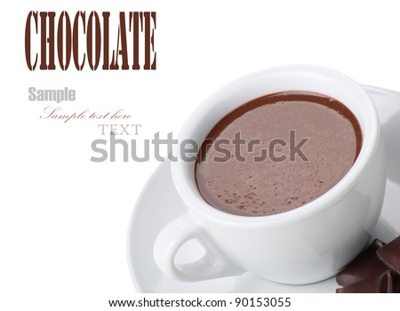 Hot Chocolate in white cups with Chocolate bar over white background