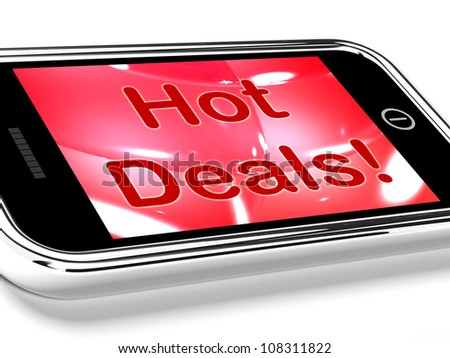 Hot Deals On Mobile Screen Representing Discounts Online