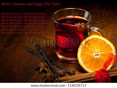 Hot wine for winter and Christmas with delicious orange and spices