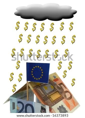 House from euros with dollar rain