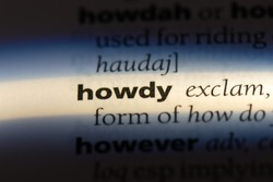 howdy word in a dictionary. howdy concept.