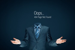 Http 404 error not found page template concept. Error page 404 message and businessperson without head.