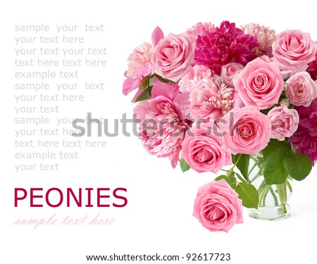 Huge bunch of peonies and pink roses in vase isolated on white with sample text