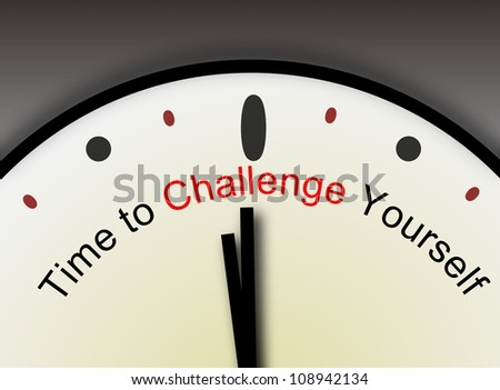 Human Character. Inspirational Time to Challenge Yourself message