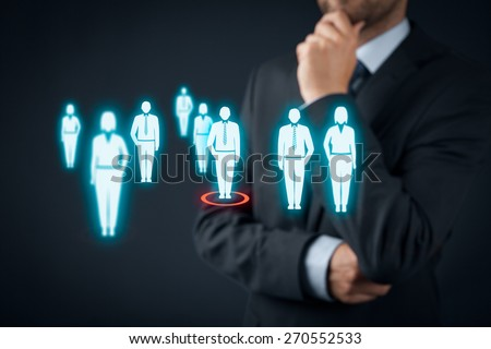 Human resources officer choose employee or team leader CEO Individual customer marketing and personalization concept