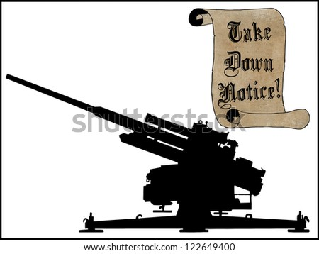 Humoristic Take Down Scroll Notice with Anti Aircraft Gun
