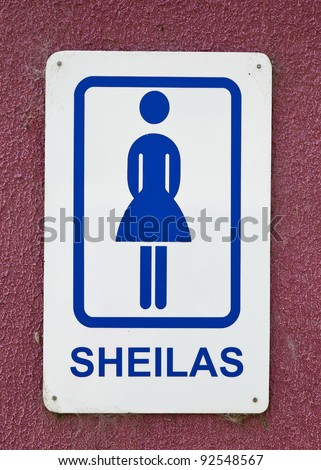 "Humorous sign in Australia using slang for ""females"" on the restroom sign."