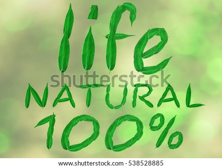Hundred percent natural for life on a white background of leaves. 3D render