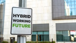 Hybrid working future sign in a downtown city setting