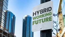 Hybrid Working Future Worn Sign in Downtown city setting