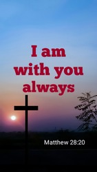 I am with you always bible verse with jesus cross symbol on colorful evening background