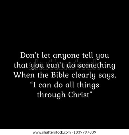I can do all things through Christ, Motivational Quote of Life, Typography for print or use as poster, card, flyer or Banner Foto d'archivio ©
