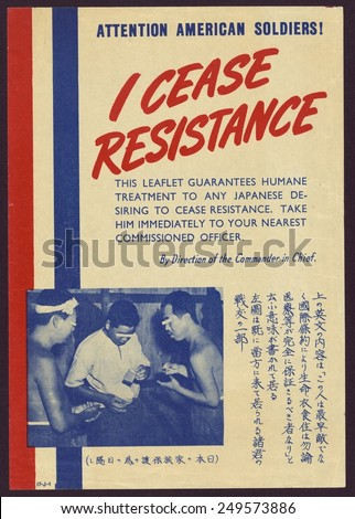 I cease resistance,' American Propaganda leaflet targeted to Japanese troops to induce their surrender. It promises humane treatment and includes a photo of three POWs with cigarettes.