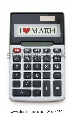 I Love Math Calculator, A calculator with words I love Math with pi symbol
