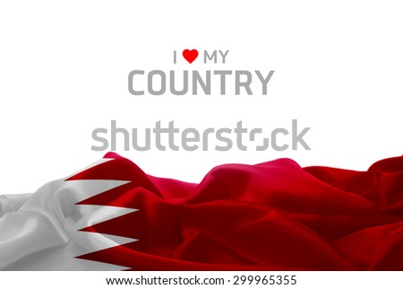 I Love My Country Bahrain flag #299965355