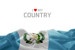 I Love My Country Guatemala flag