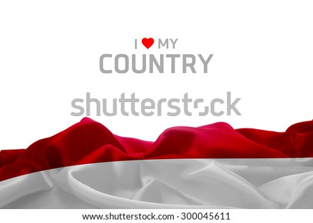 I Love My Country Indonesia flag #300045611