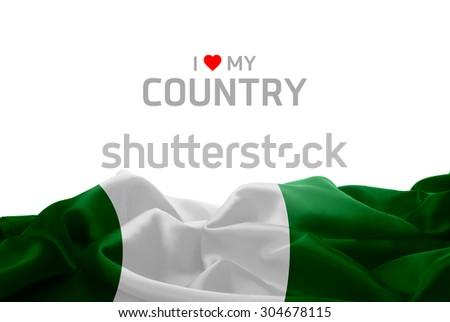 I Love My Country Nigeria flag #304678115