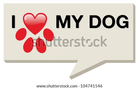 I love my dog with paw heart over social media bubble.