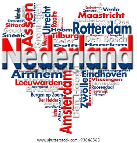 I Love Nederland (Netherlands) / Written Nederland and Dutch cities with heart-shaped, Dutch flag colors