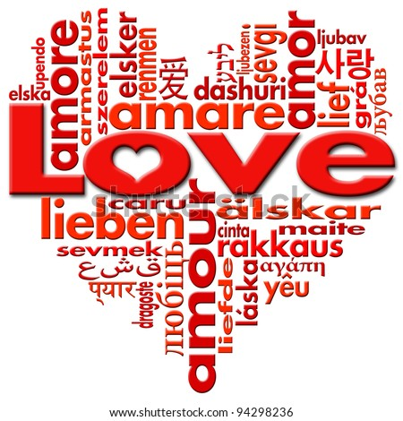 I Love to Love / Love written in major languages of the world in the shape of heart