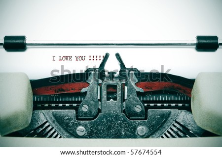 i love you written with an old typewriter