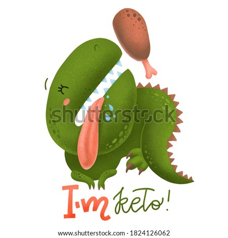 I'm keto. Cute dinosaur with Chicken legs poster. Bright and juicy chicken legs in the style of flat, poster with lettering inscription. Textered volume illustration. Ketogenic print Stock fotó ©