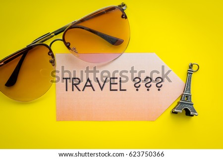 I'm on vacation travel traveling holiday holidays relax. Welcome to France. Europe travel landmark and famous travel place. World traveling concept. The Adventure Awaits life style. Sun glasses