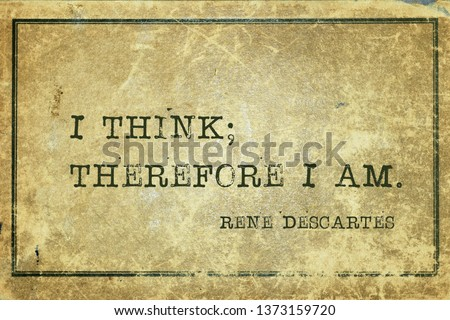 I think; therefore I am - ancient French philosopher and mathematician René Descartes quote printed on grunge vintage cardboard Foto stock ©