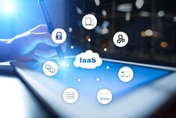 IaaS, Infrastructure as a Service. Internet and networking concept.