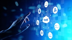 IaaS - Infrastructure as a service, networking and application platform. Internet and technology concept on virtual screen.