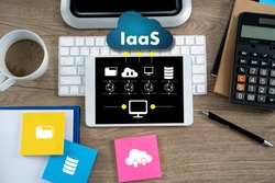 IaaS  Infrastructure as a Service on screen Optimization of business process Internet and networking IaaS