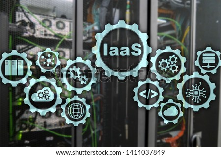 IaaS, Infrastructure as a Service. Online Internet and networking concept. Graph icons on a digital screen