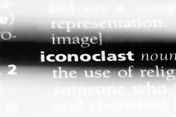 iconoclast word in a dictionary. iconoclast concept.