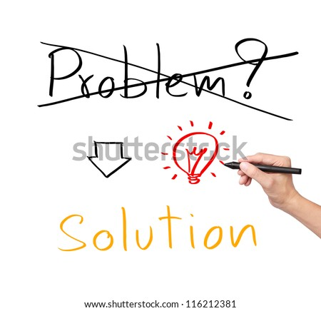 idea or innovation change problem to solution concept written by business hand
