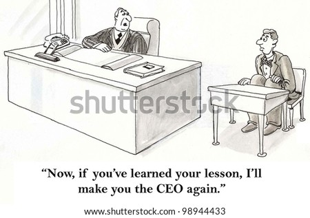 if the ceo has learned his lesson he is rehired
