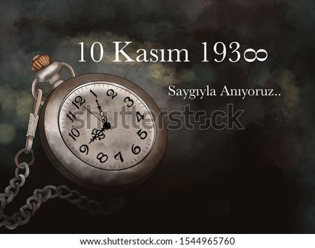 illüstrasyon of , November 10,1938, the founder of the republic of Turkey Mustafa Kemal Atatürk's death anniversary commemoration day.tr:( 10 kasım 1938 , mustafa kemal atatürk ölüm yıldönümü Stok fotoğraf ©