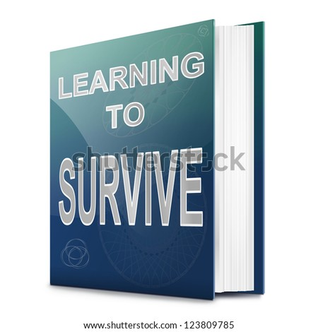 Illustration depicting a book with a learning to survive concept title. White background.